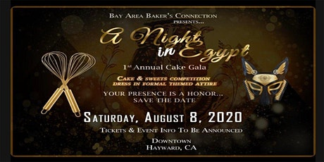 A Night in Egypt - 1st Annual Cake Gala 2020 tickets