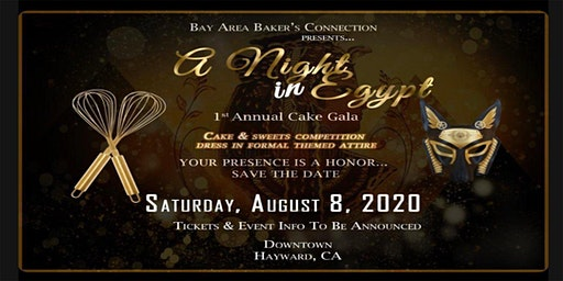 A Night in Egypt - 1st Annual Cake Gala 2020