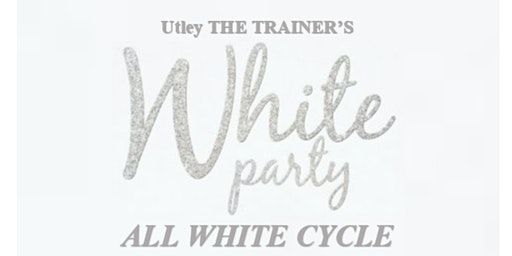 UtleyTheTrainer's 3rd Annual All White Cycle Party