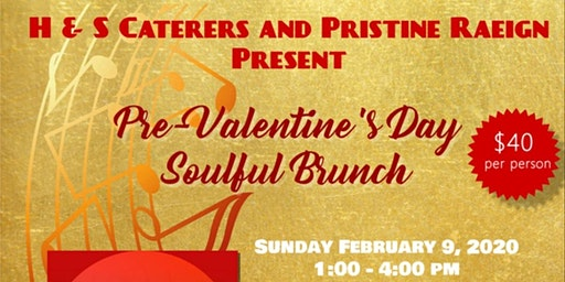 Pre-Valentine's Day Soulful Brunch