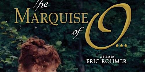 "2020 East Hampton Library International Film Festival, ""The Marquise of O"""