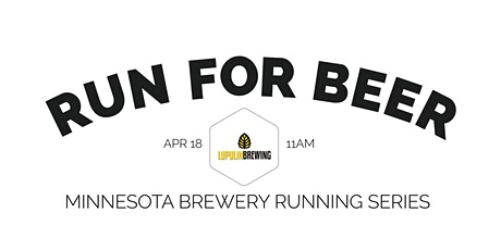 Beer Run - Lupulin Brewing | 2020 Minnesota Brewery Running Series tickets