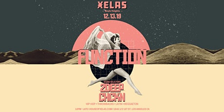 XELAS presents FUNCTION w/ 2DEEP + CHCKN tickets