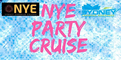 NYE PARTY CRUISE $299 FOR 7HRS ON SYDNEY HARBOUR 50% OFF SALE tickets