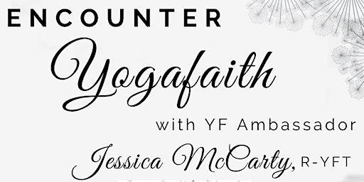 Encounter Yogafaith is a free event to introduce Yogafaith to the community