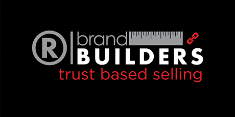 Brand Builders: Trust Based Selling tickets