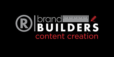 Brand Builders: Content Creation tickets