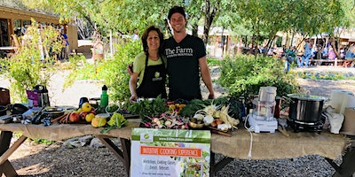 Farm to Table Raw & Cooked Plant-Based Cooking Class with Melanie Albert