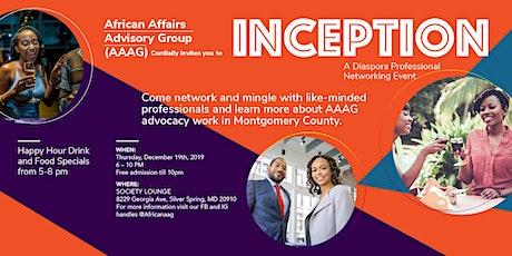 INCEPTION - Diaspora Professional Networking Event tickets