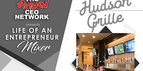 Urban CEO - Life of an Entrepreneur Mixer tickets