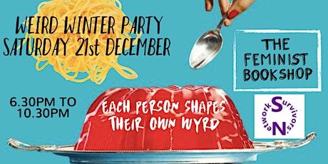 Weird Winter Party @ The Feminist Bookshop tickets