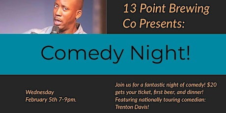 Comedy Night at 13 Point Brewing! tickets