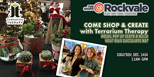 Terrarium Therapy Holiday Pop Up Shop at the Rockvale Shops