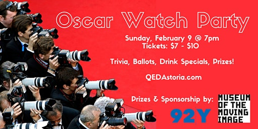 Oscar Watch Party at QED