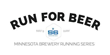 Beer Run - 56 Brewing | 2020 Minnesota Brewery Running Series tickets