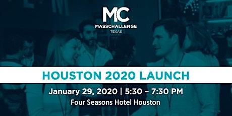 MassChallenge Texas in Houston Launch 2020 tickets