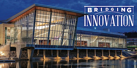 Bridging Innovation: An entrepreneurial movement for shaping WV's future tickets