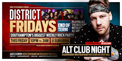 DISTRICT Southampton // Alt & Emo Club Night // End of Term Party