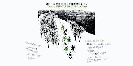 Mama Bird Recording Co.'s Songwriters-in-the-Round - @BALLARD HOMESTEAD tickets