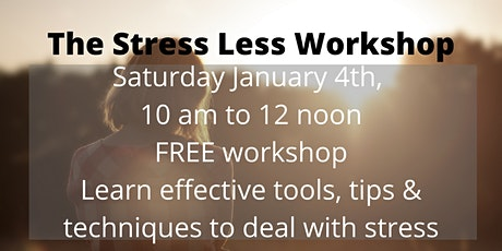 The Stress Less Workshop  tickets