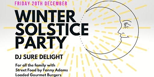 Winter Solstice Party DJ Sure Delight & Fanny Adams Street Food