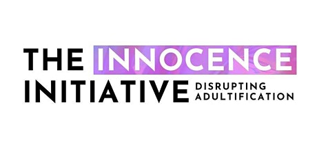 THE INNOCENCE INITIATIVE | #ourgirlsneedus (CARE Team Meeting) tickets