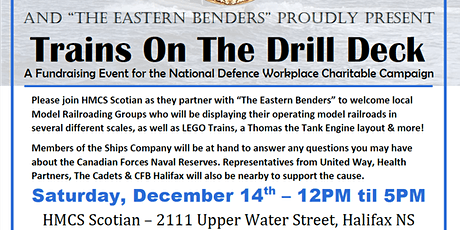 HMCS Scotian Trains on the Drill Deck Fundraiser tickets