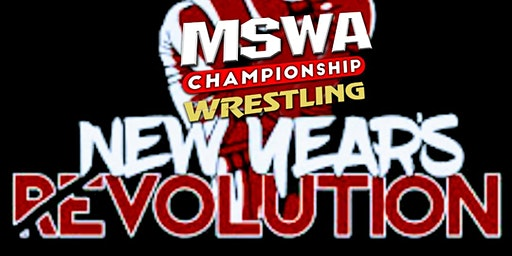 MSWA NEW YEAR'S REVOLUTION