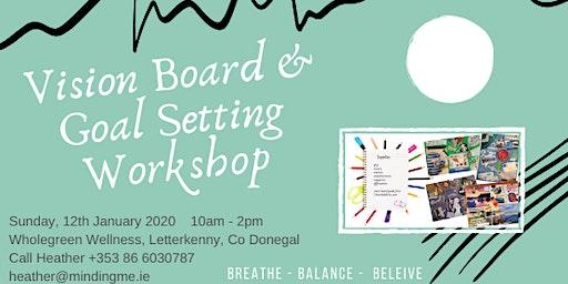 Vision Board & Goal Setting Workshop