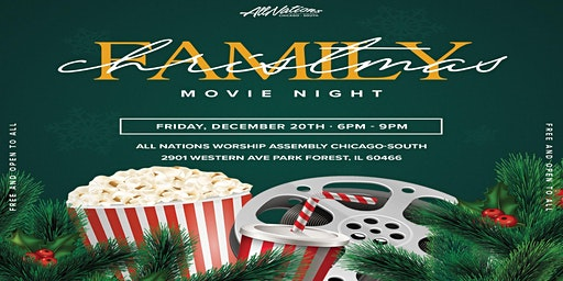 All Nations Worship Assembly Chi South Family Movie Night