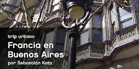 Francia en Buenos Aires entradas