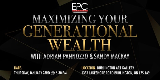 Maximizing Your Generational Wealth