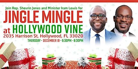 Jingle Mingle with Rep. Shevrin Jones & Minister Iram Lewis tickets