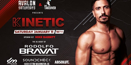 AVALON Saturdays & DC Takeover present: KINETIC - DJ Rodolfo Bravat tickets
