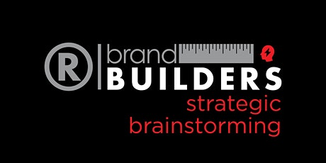 Brand Builders: Strategic Brainstorming to Build Your Brand tickets