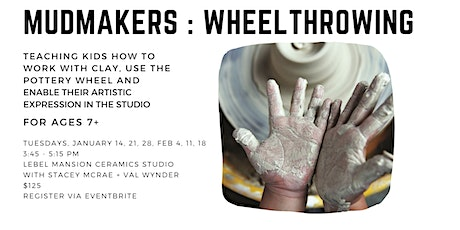 Mudmakers: Wheel Throwing tickets