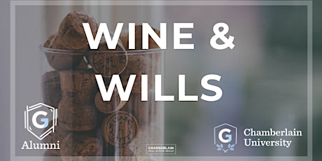Wine & Wills - Chamberlain Group Alumni Only tickets