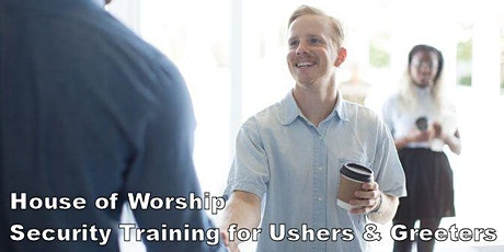 House of Worship: Security Training for Ushers & Greeters tickets