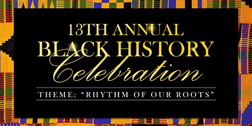 13th Annual Black History Celebration