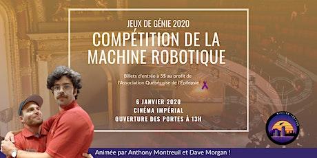Compétition de la Machine Robotique des Jeux de génie 2020 billets