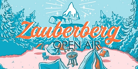 Zauberberg Open Air 2021 • Perlesreut tickets