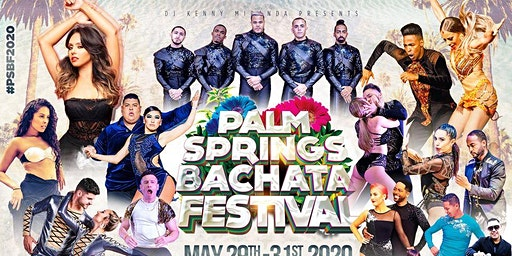 Palm Springs Bachata Festival - May 29 - 31, 2020