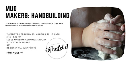 Mudmakers: Handbuilding tickets