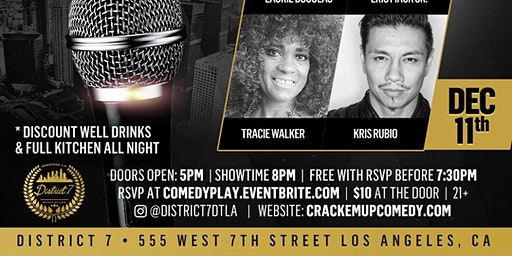 Comedy Play at District 7 DTLA