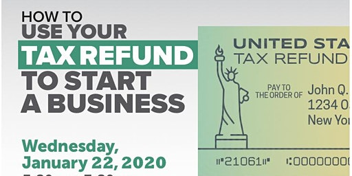 How To Use Your Tax Refund to Start a Business