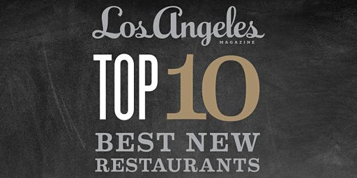 Los Angeles magazine's Best New Restaurants Celebration 2020