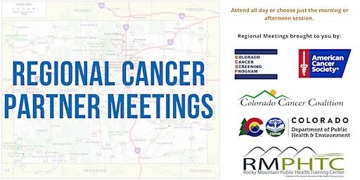 Regional Cancer Partner Meeting