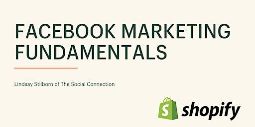 Facebook Marketing Fundamentals