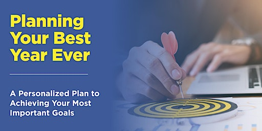 Lunch and Learn - Planning your Best Year Ever!