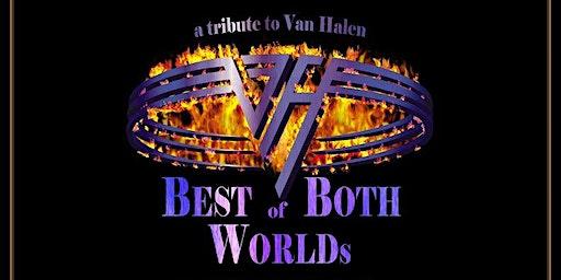 BEST OF BOTH WORLDS - TRIBUTE TO VAN HALEN (ROTH & SAMMY)